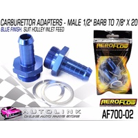 "AEROFLOW CARBURETTOR ADAPTERS - MALE 1/2"" BARB TO 7/8"" X 20 SUITS HOLLEY CARB"