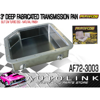 "AEROFLOW 3"" DEEP FABRICATED TRANSMISSION PAN - FOR GM TURBO 350 NATURAL FINISH"