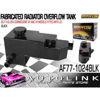 AEROFLOW FABRICATED RADIATOR OVERFLOW TANK BLACK SUIT HOLDEN COMMODORE VX VY V8