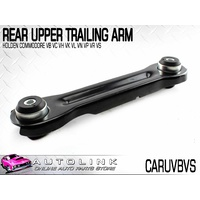 REAR UPPER CONTROL ARM TRAILING ARM SUIT HOLDEN CALAIS COMMODORE VN VP VR VS x1