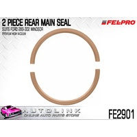 FELPRO 2-PIECE HIGH VACUUM REAR MAIN SEAL SUIT FORD 289 302 WINDSOR V8 FE2901