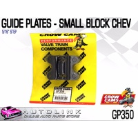 "CROW CAMS GUIDE PLATES 5/16"" STEPPED FOR CHEV SMALL BLOCK V8 ( GP350 )"