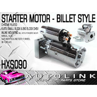 STARTER MOTOR BILLET STYLE SUIT S/B B/B CHEV ENGINES INLINE MOUNTING MANUAL AUTO
