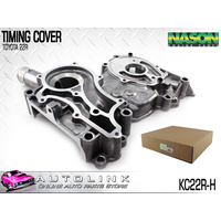 NASON TIMING COVER FOR TOYOTA HILUX RN90R 2.4L 4CYL 8/1988 - 12/1992 KC22R-H